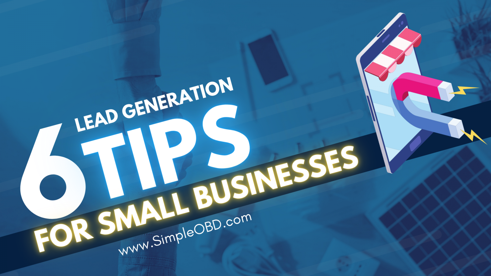 6 Tips for Local Lead Generation
