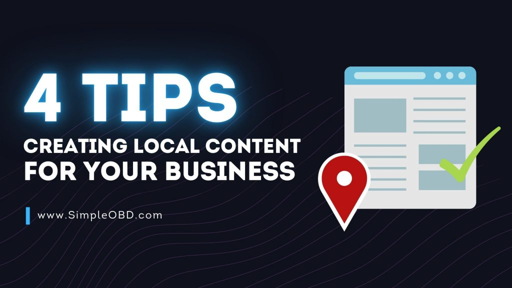 4 Tips Creating Local Content For Your Business